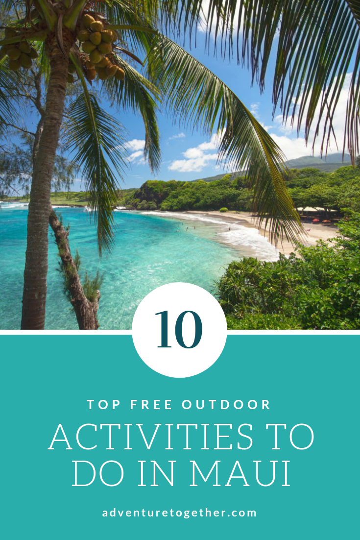 top 10 free outdoor adventures in maui hawaii travel planning rh pinterest com