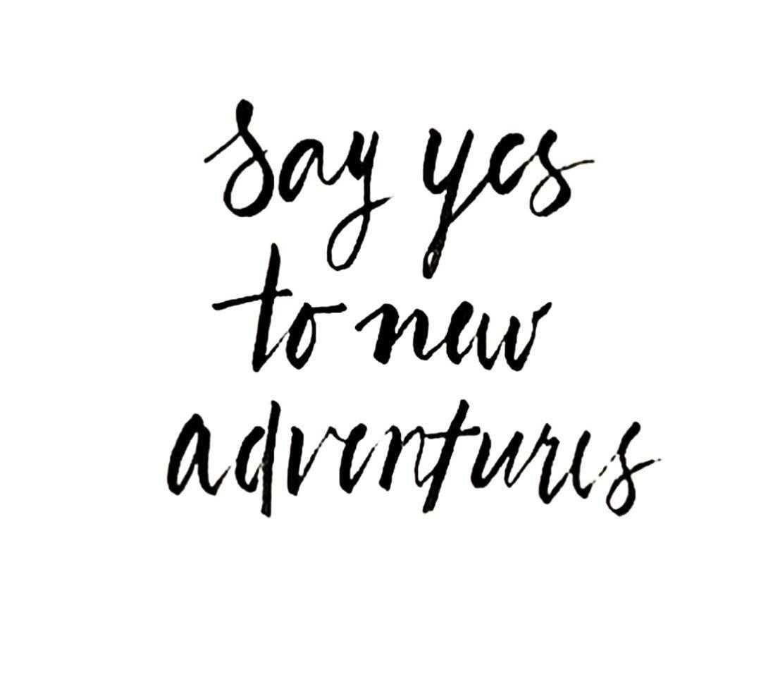 adventure #newyear #newchallenge #sayyesmore #yes #artist ...