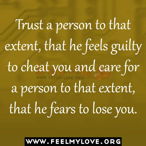 Feels guilty a cheating when man for How to