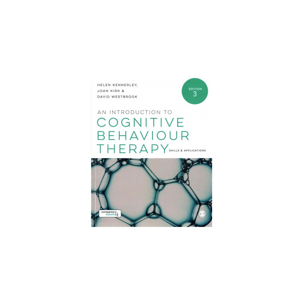 Introduction to Cognitive Behaviour Therapy : Skills & Applications, Book with Website (Paperback)