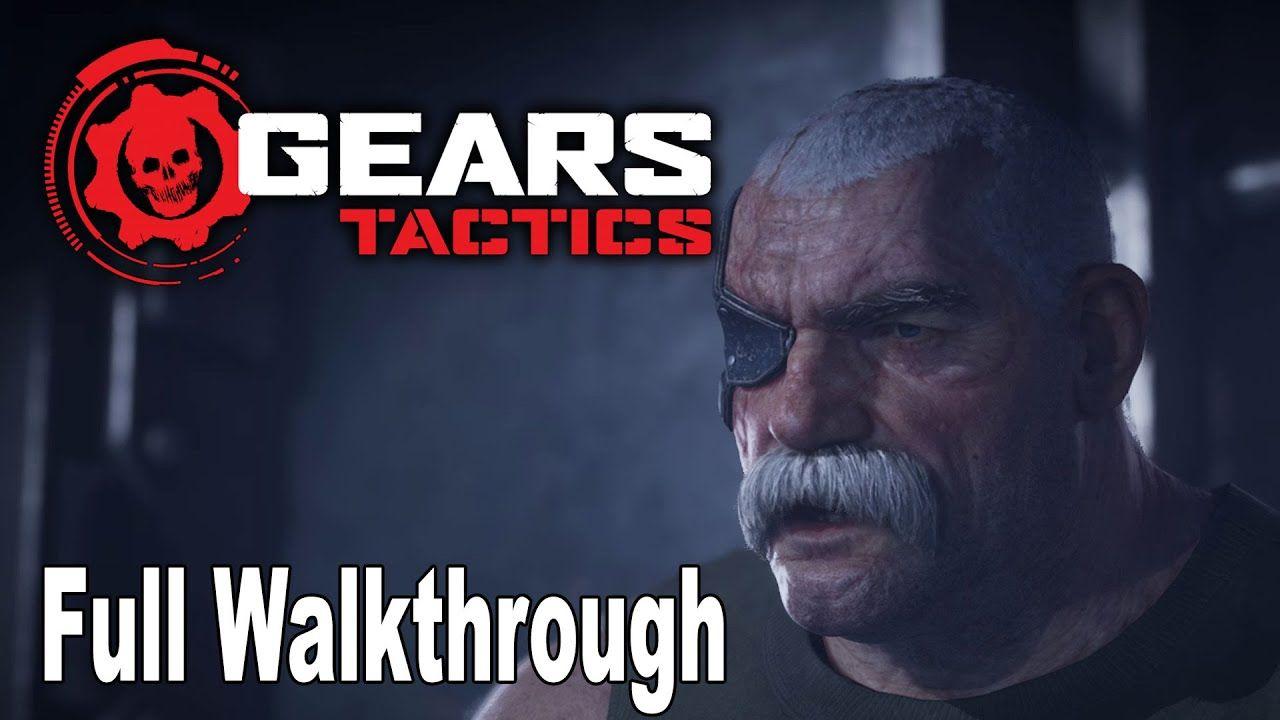 Gears Tactics Full Gameplay Walkthrough Hd 1080p Gameplay Gaming Gear Gears