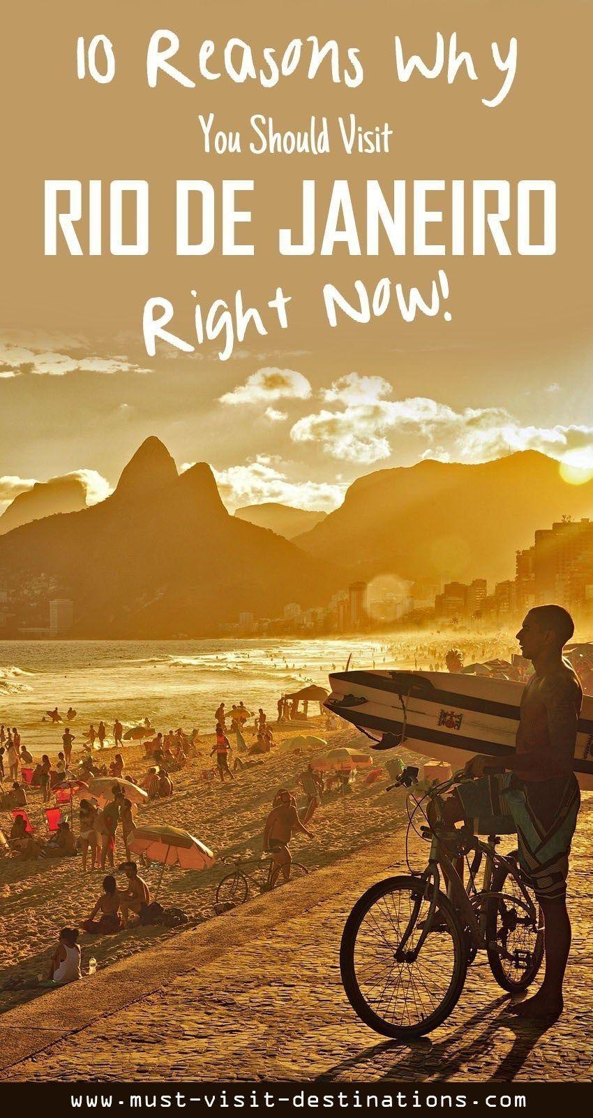 10 Reasons Why You Should Visit Rio De Janeiro Right Now Culture Travel Visit Rio Rio Culture Travel