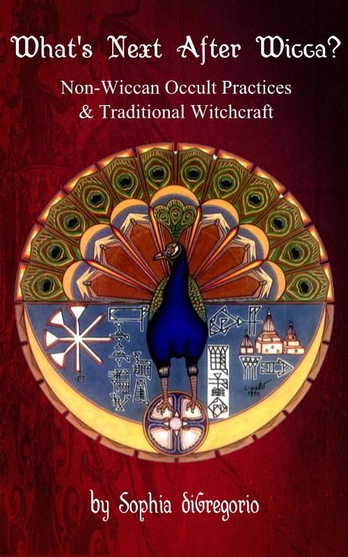 Get PDF Whats Next After Wicca? Non-Wiccan Occult Practices