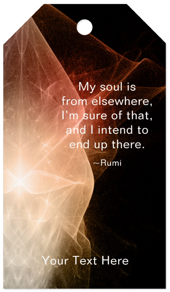 My Soul Is Inspirational Rumi Quote Gift Tags Gifts That Inspire