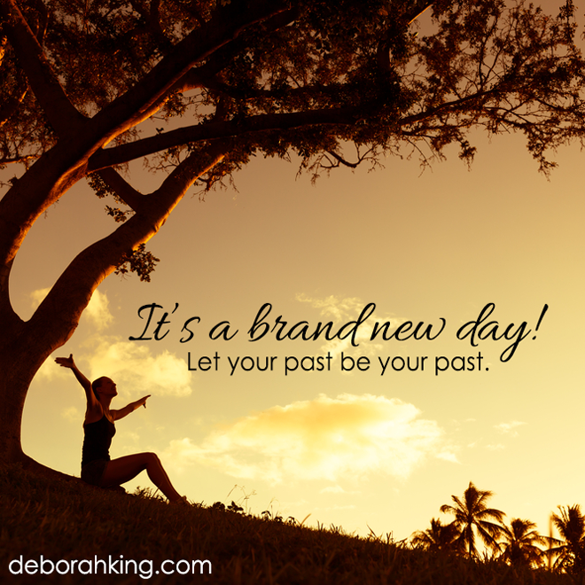 Inspirational Quote Its A Brand New Day Let Your Past Be Your