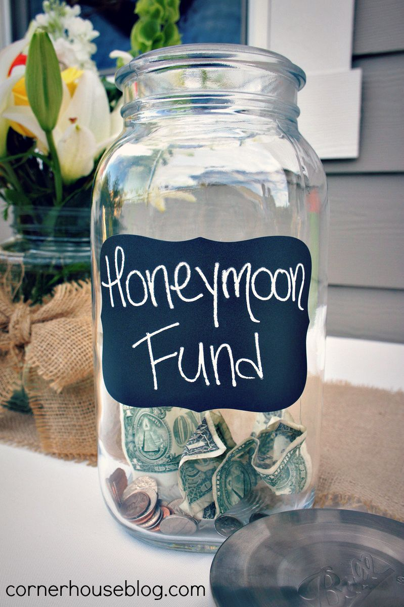 Honeymoon fund jar at the bar since you 39 re having an open for Savings jar ideas