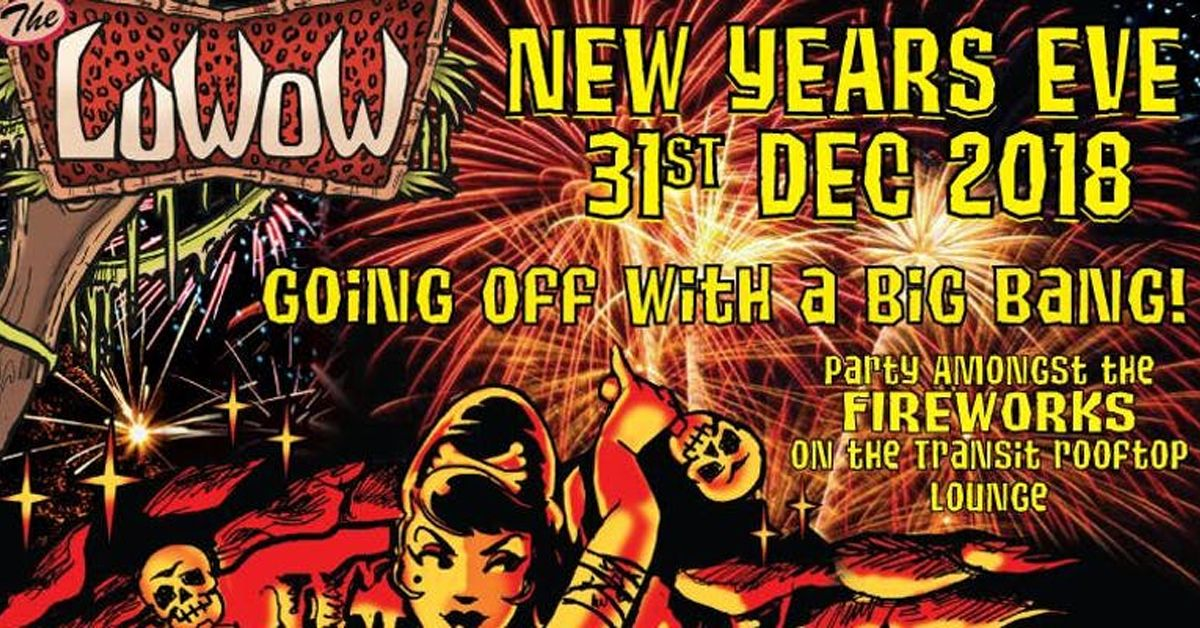 An explosive LuWOW New Years Eve!🎇 🎆Spend an explosive