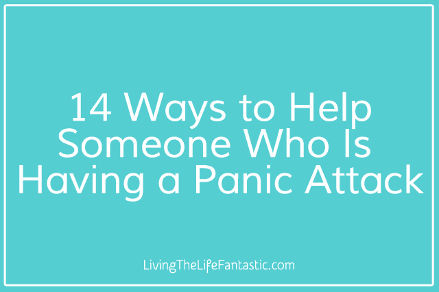 how to love someone with anxiety attacks