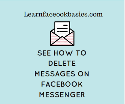 See how to delete Messages on FB messenger How to use