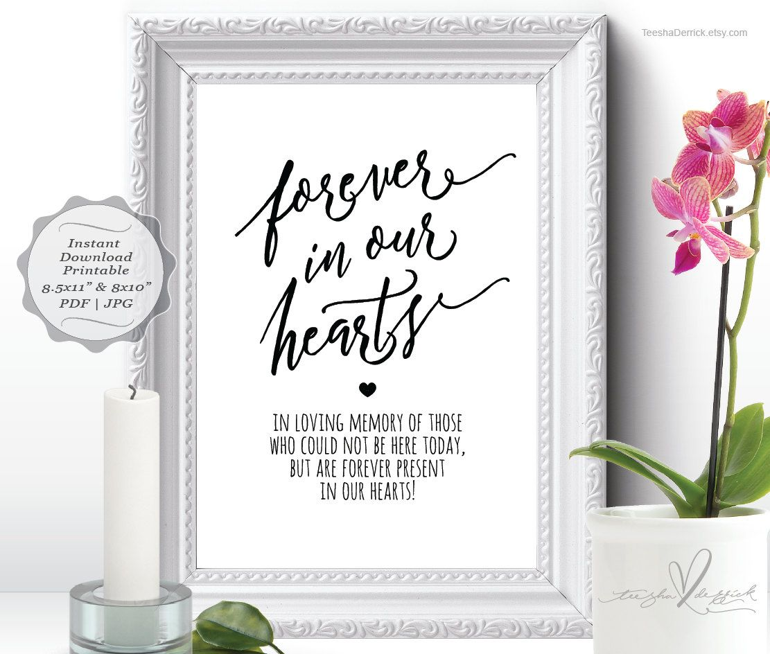 Forever in our hearts sign instant download printable in loving memory wedding memorial table for In loving memory wedding sign