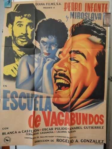 Poster Orignal Escuela De Vagabundos Mercadolibre Colombia Peliculas Del Cine Mexicano Pedro Infante Cine De Oro Mexicano