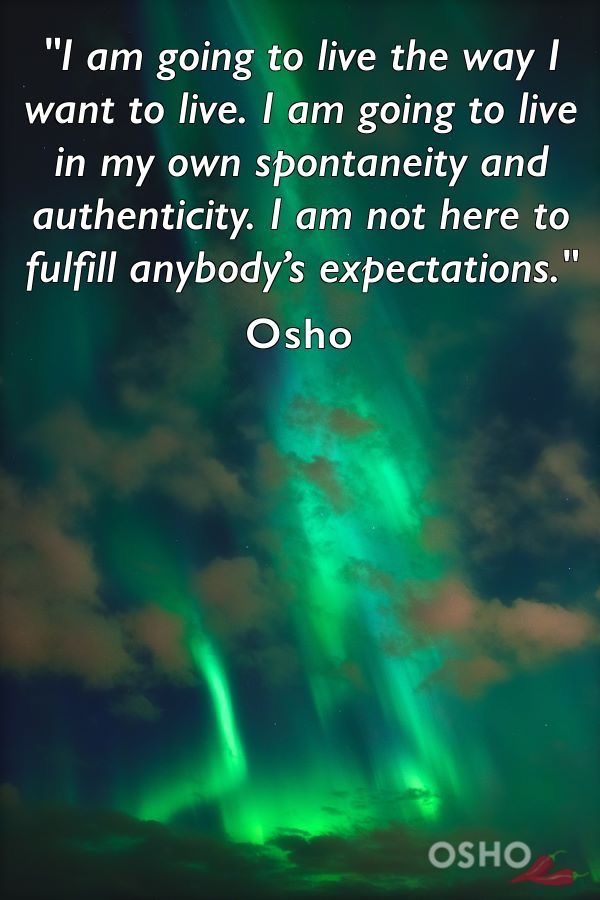 Authenticity Osho Quotes On Life Osho Quotes Life Quotes