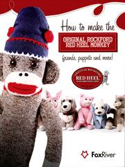 How to Make the Original Rockford Red Heel Monkey, Friends, Puppets and More