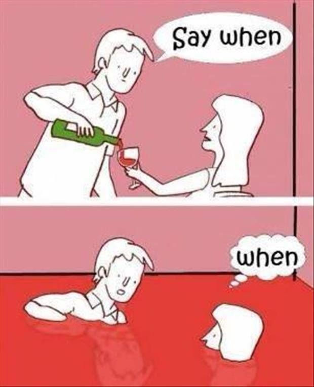 Wine say when