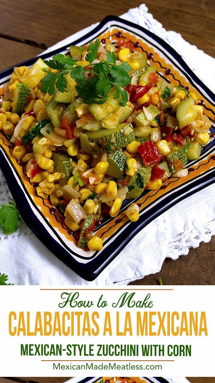 Photo of Calabacitas con Maiz or Mexican Zucchini with Corn – Mexican Made Meatless™
