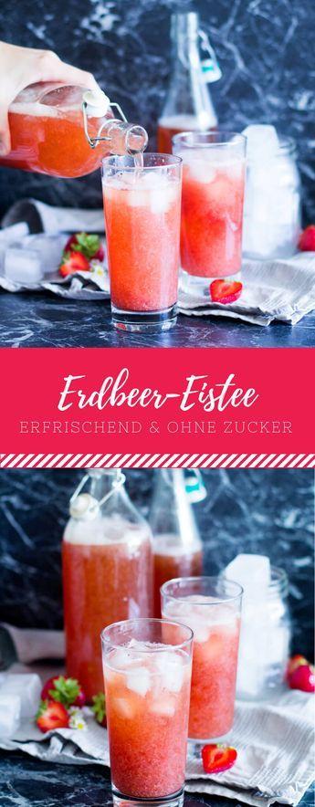 Erfrischender Erdbeer-Eistee ohne Zucker! Das Getränk für den Sommer! #buffet