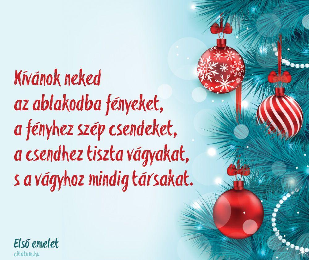 idézetek karácsonyra barátoknak idézet #karácsony #idézetek #jókívánság #ajándék #karácsonyfa Első