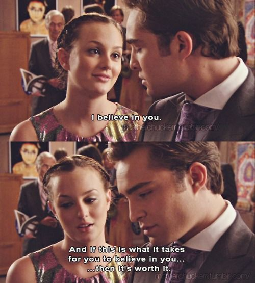 Chuck Says I Love You To Blair I Believe In You And If This Is What It Takes For You To Believe