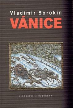 Vladimir Sorokoin Vanice Knihy