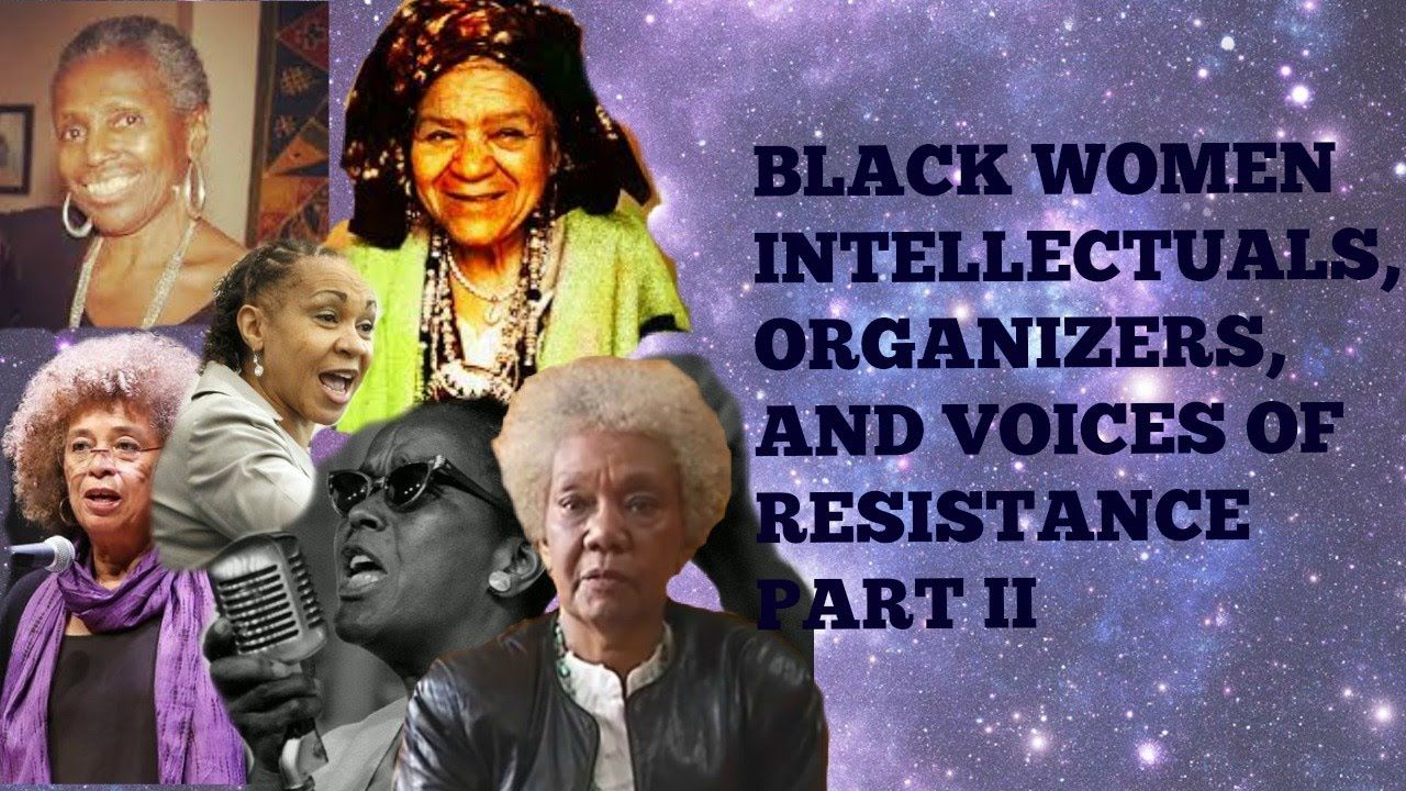 In Their Own Voices: Black Women Intellectuals, Organizers and Voices of...