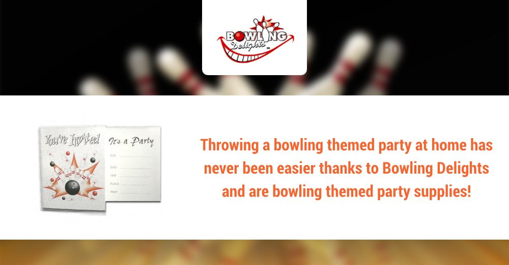 Throwing A Bowling Themed Party At Home Has Never Been Easier Thanks To Bowling Delights And Are Bowling Theme Themed Party Supplies Bowling Gifts Party Themes