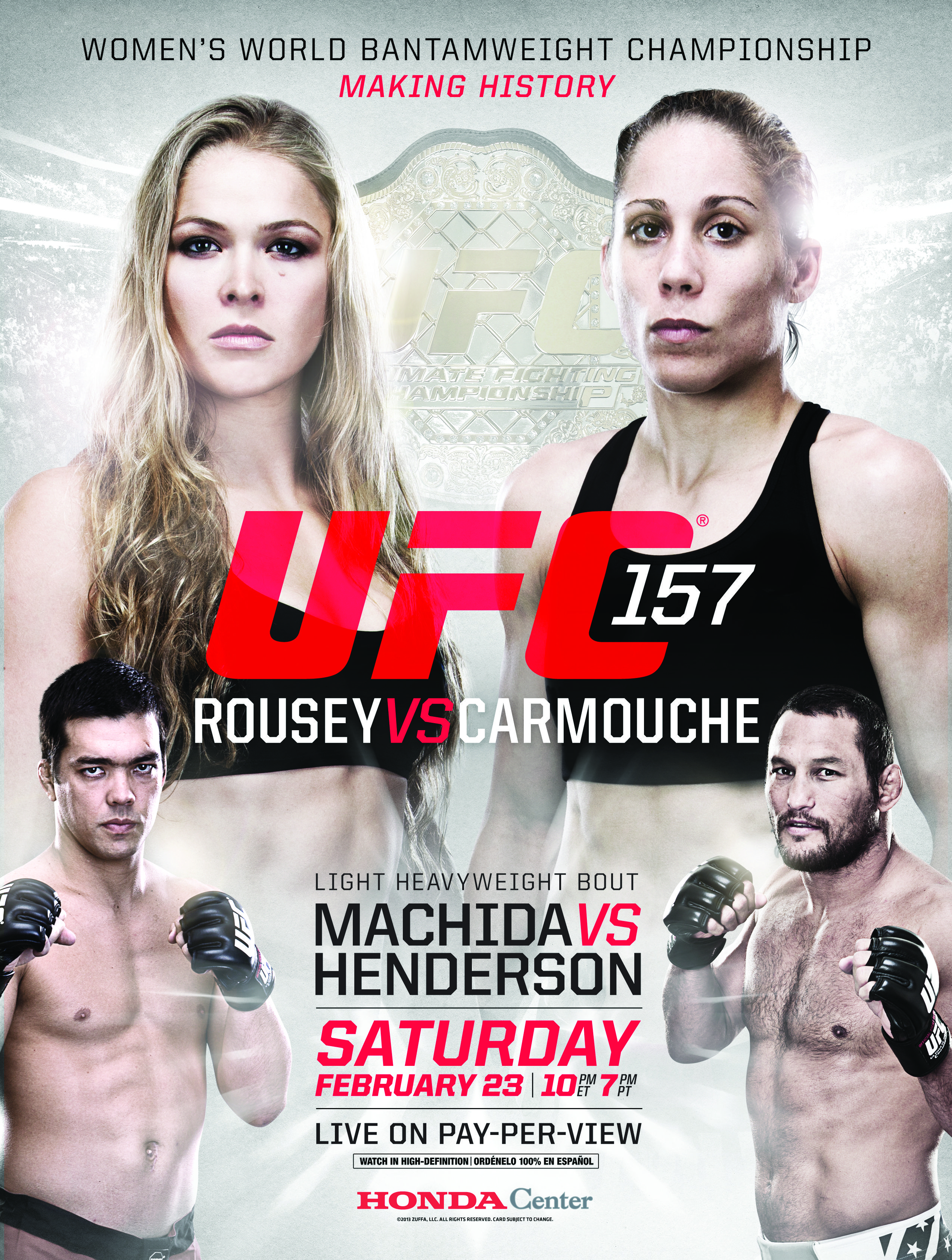 Ufc 157 Rousey Vs Carmouche Saturday February 23rd Live On Pay Per View From Honda Center In Anaheim Ca Ufc Ronda Rousey Ufc Events