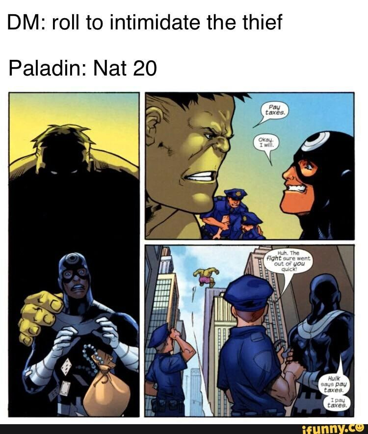 DM: roll to intimidate the thief Paladin: Nat 20 - iFunny :)   Dnd funny, Dungeons and dragons ...