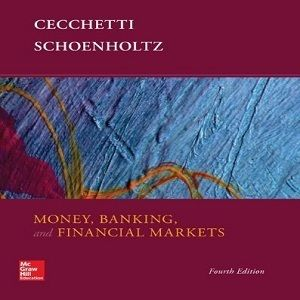 22 free test bank for money banking and financial markets 4th 22 free test bank for money banking and financial markets 4th edition by cecchetti multiple choice fandeluxe Images