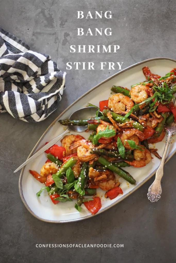 Bang Bang Shrimp Stir fry - confessionsofacleanfoodie