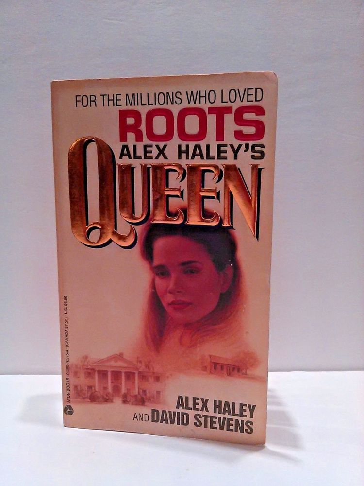 Alex Haleys Queen The Story Of An American Family