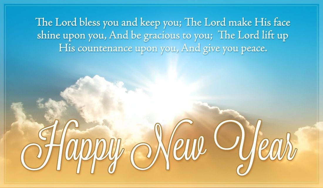 Numbers 6 24 26 Happy New Year Quotes Quotes About New Year Christian New Year Message