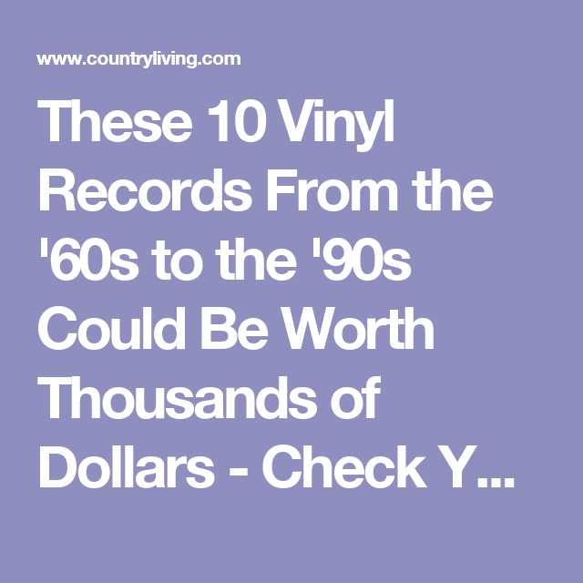 These Are The 10 Most Valuable Vinyl Records You Could Own Valuable Vinyl Records Vinyl Records Records