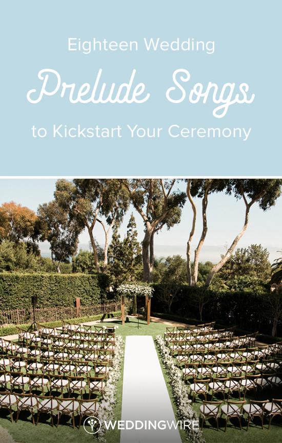Wedding Prelude Songs.18 Wedding Prelude Songs To Kickstart Your Ceremony