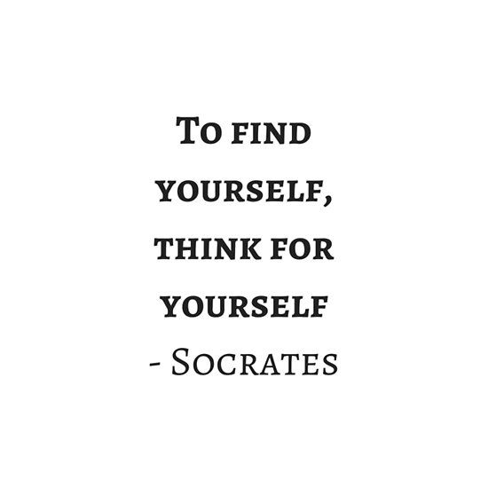 Greek Philosophy Quotes Socrates To Find Yourself Think For Yourself Art Print By Ideasforartists In 2021 Philosophy Quotes Positive Quotes Words Quotes