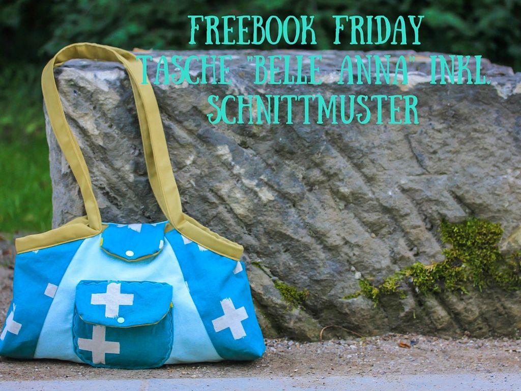 Freebook Friday: Tasche Belle Anna | Anna, Freitag und Willkommen