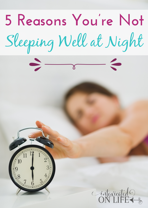 5 Reason S You Re Not Sleeping Well At Night Probably Guilty Of 4 It Will Surprise Intoxicatedonlife Sleep Insomnia Sleephabits
