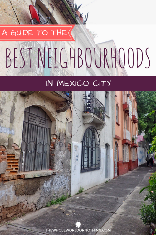 Best Area To Stay In Mexico City Cities To Visit Mexico City Mexico Travel Travel Tips