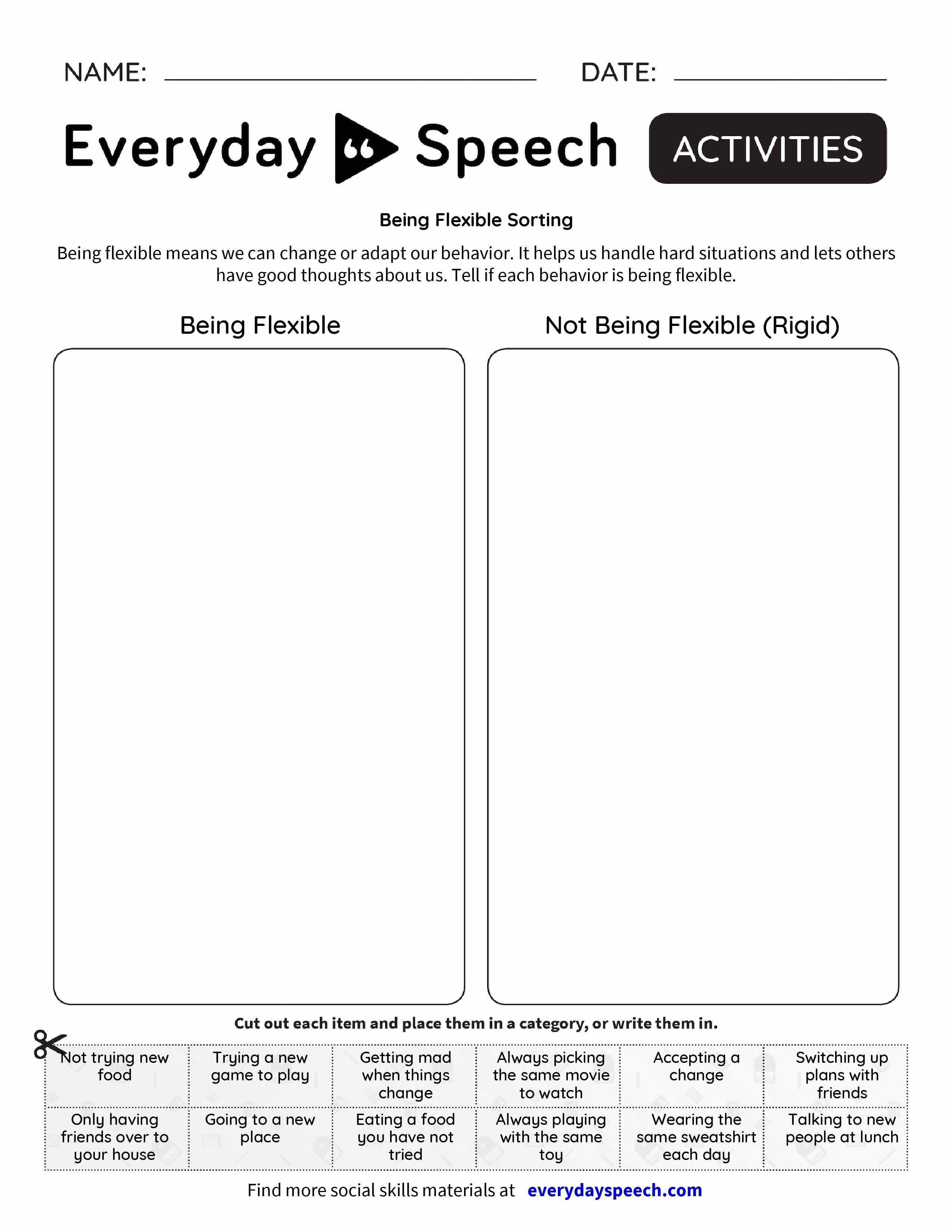 Check Out The Worksheet I Just Made Using Everyday Speech S Worksheet Creator Being Flexible Sort Coping Skills Worksheets Social Skills Program Social Skills