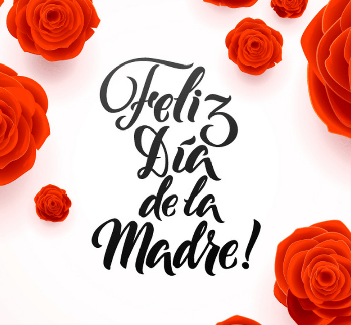 Happy Mothers Day In Spanish 2019 Spanish Mothers Day Happy Mothers Day Images Happy Mothers Day