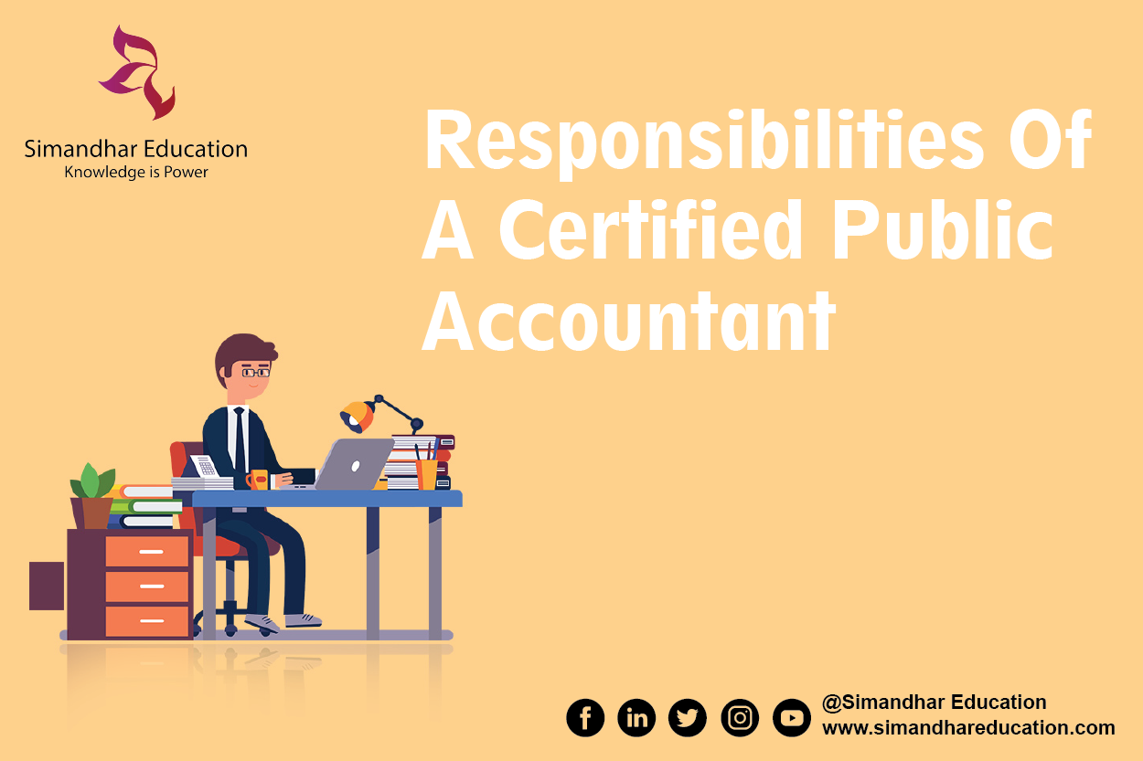 Responsibilites of a Certified Public Accountant. in 2020
