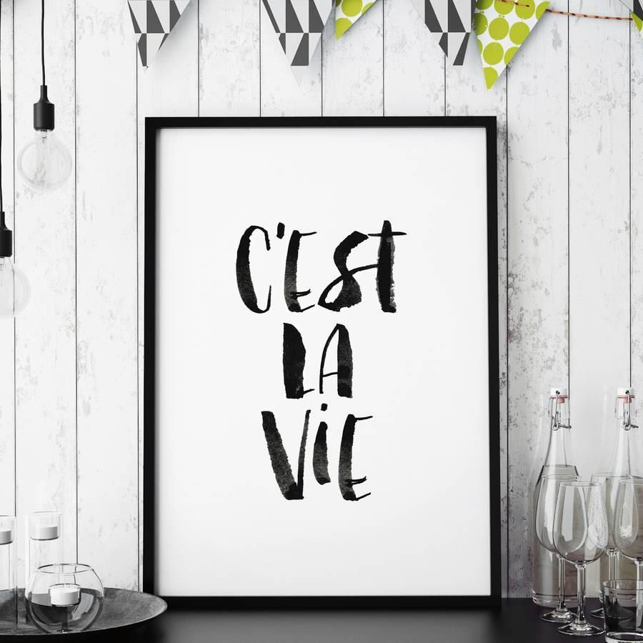 C'est La Vie http://www.amazon.com/dp/B0176MCRK0  motivational poster word art print black white inspirational quote motivationmonday quote of the day motivated type swiss wisdom happy fitspo inspirational quote