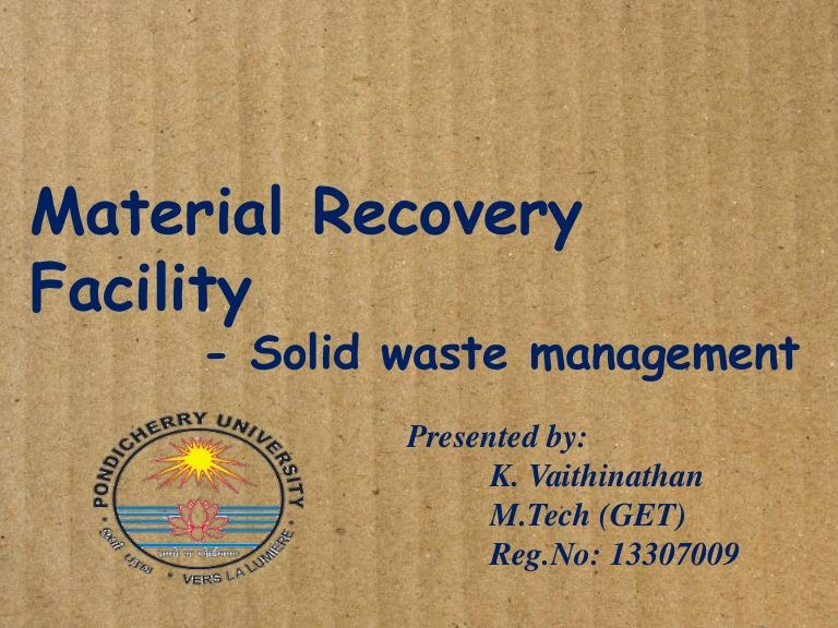 Material Recovery Facility  Solid Waste Management Presented By
