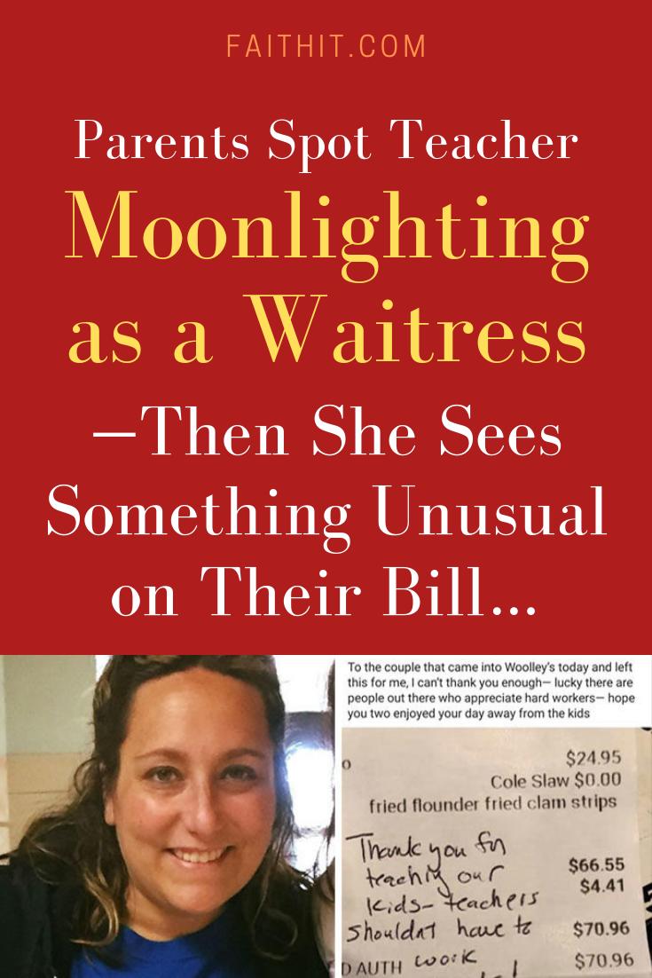 Parents Spot Teacher Moonlighting As A Waitress Then She Sees