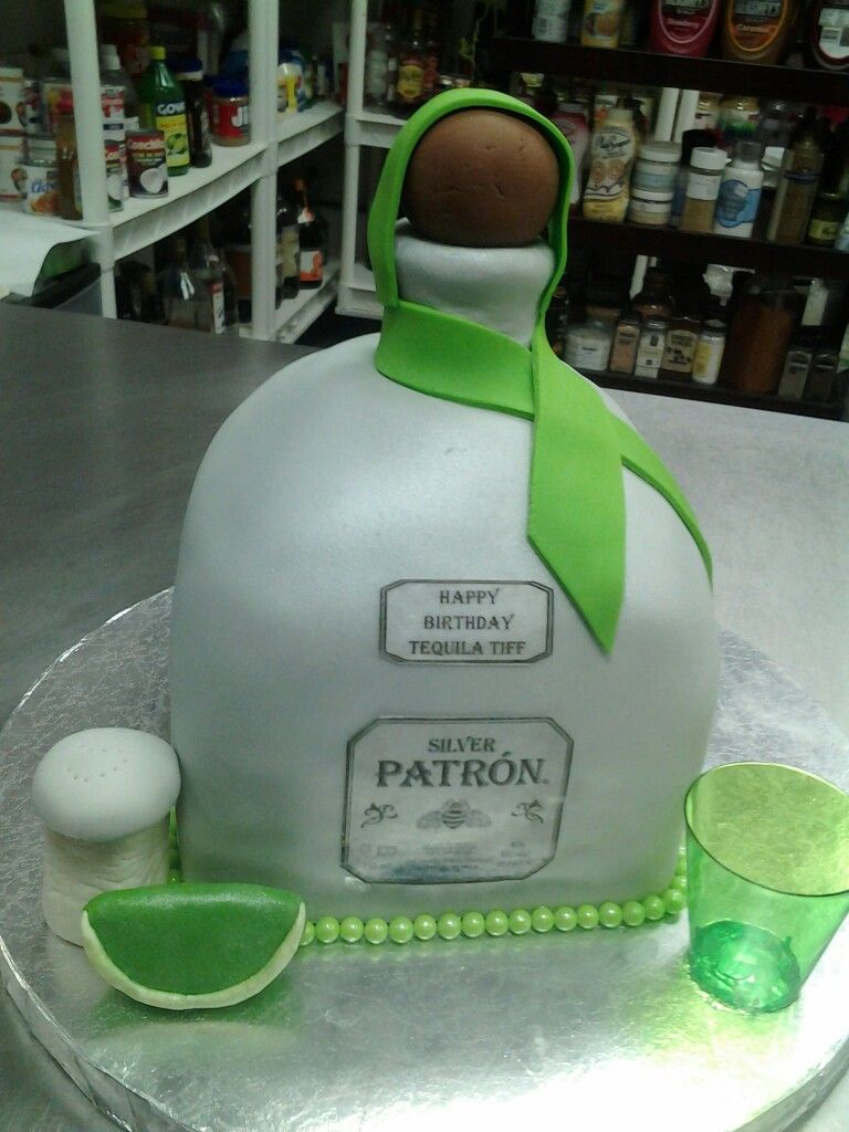 Tequilla St Birthday Cake This Is Literally Perfect D St - Patron birthday cake