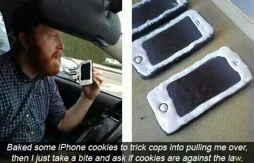 Omg.......... baked some iphone cookies to trick chips into pulling me over..........