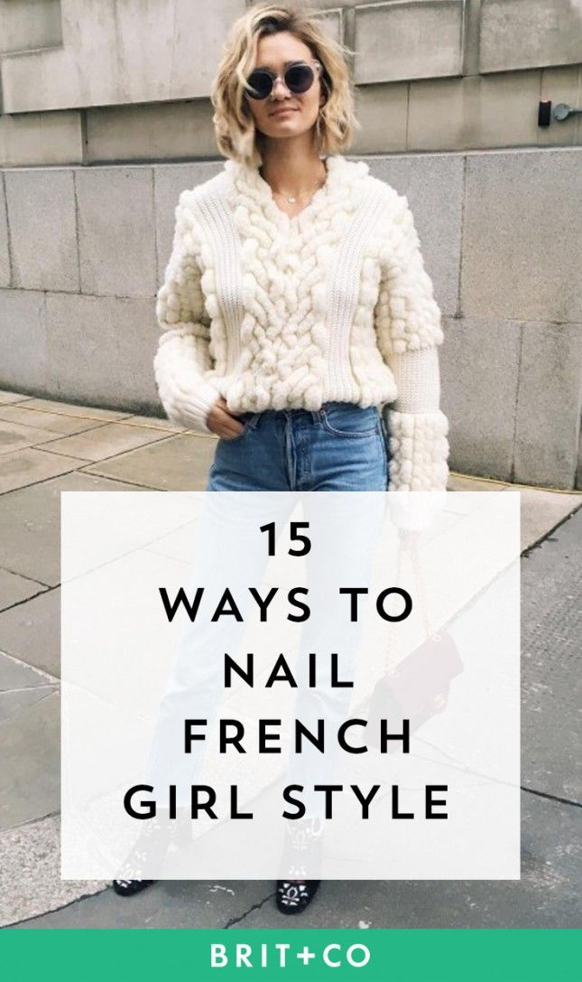 15 New Ways to Nail French Girl Style #frenchgirlstyle