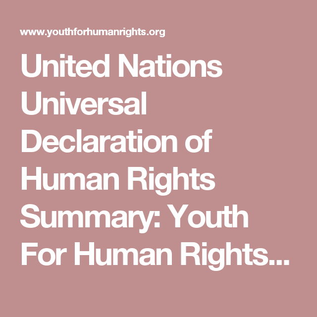 United Nations Universal Declaration Of Human Rights Summary Youth For Human Rights V Declaration Of Human Rights Youth For Human Rights What Are Human Rights