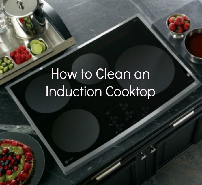How To Clean An Induction Cooktop Goedeker S Home Life Induction Cooktop Cooktop Induction