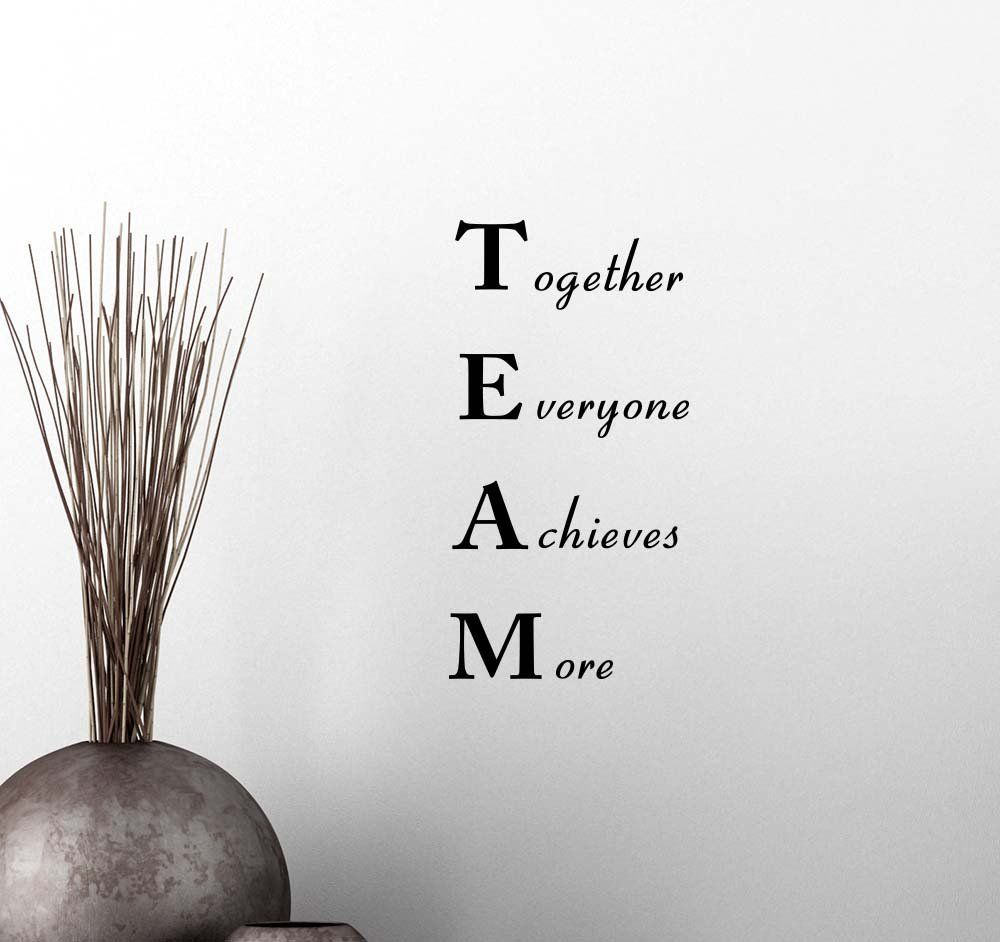 Cute Inspirational Quotes Wall Vinyl Decal Team Together Everyone Achieves More Classroom