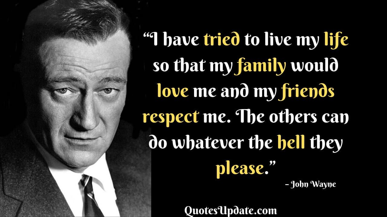 John Wayne Was An American Actor Filmmaker And Presidential Medal Of Freedom Recipient We John Wayne Quotes John Wayne Quotes Wisdom John Wayne Movie Quotes